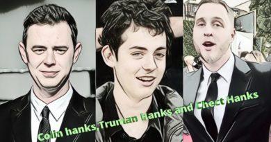 Tom Hanks son Colin Hanks, Truman Theodore Hanks, and Chet Hanks