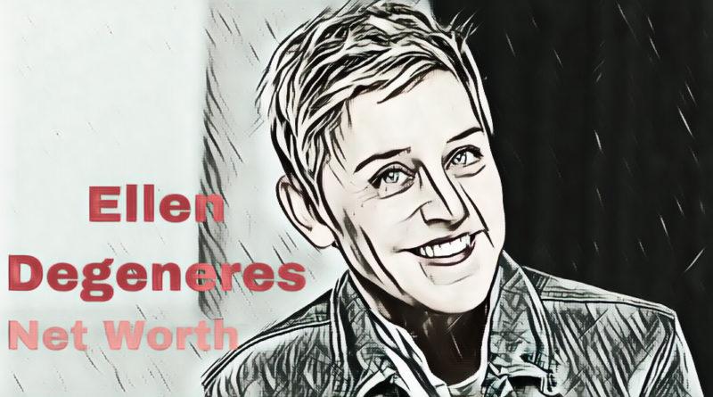 Ellen Degeneres Net Worth 2020 - Celebrity News, Net Worth, Age, Height, Career