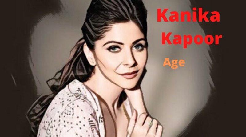 Kanika Kapoor Age - Celebrity News, Age, Net Worth, Height, Husband, Children