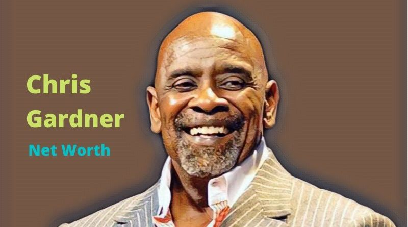 Chris Gardner's Net Worth 2020 - Celebrity News, Net Worth, Age, Height, Bio, Wife, Son
