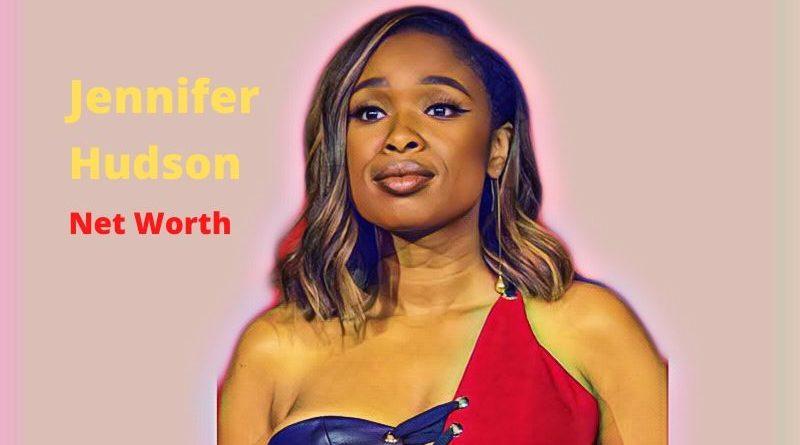 Jennifer Hudson's Net Worth 2020 - Celebrity News, Net Worth, Age, Height, Husband, Songs, American Idol
