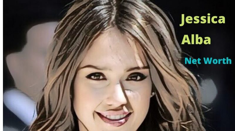 Jessica Alba's Net Worth 2021 - Celebrity News, Net Worth, Age, Height, Husband, Kids, Movies
