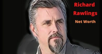Richard Rawlings's Net Worth 2020 - Celebrity News, Net Worth, Age, Height, Wife, House, Kids Girlfriend & Kids (son)