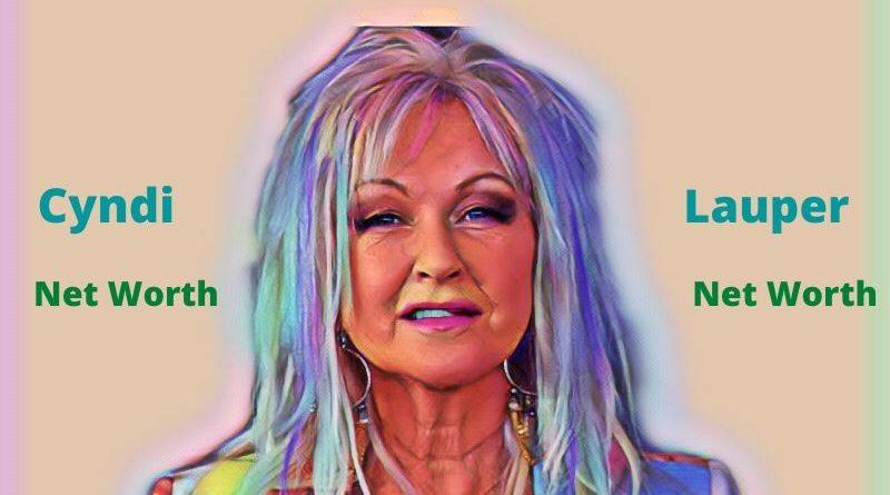 Cyndi Lauper's Net Worth 2020 - Celebrity News, Net Worth, Age, Height, Husband, Kids