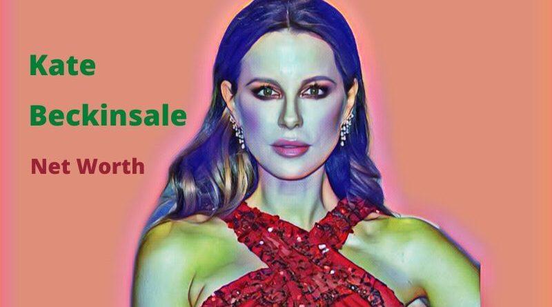 Kate Beckinsale's Net Worth