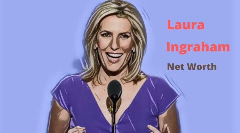 Laura Ingraham's Net Worth in 2020 - How Laura Ingraham Maintains His Worth?