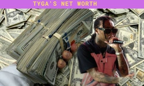 What is Tyga's Net Worth in 2021 and How does he Make His Money?