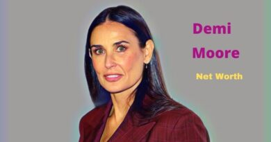 Demi Moore's Net Worth in 2020 - How did Actress Demi Moore earn her Net Worth?