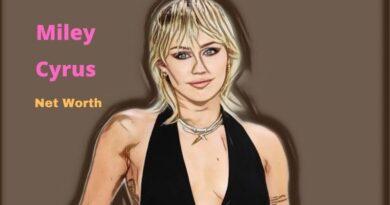 Miley Cyrus' Net Worth 2020: Age, Height, Husband, Boyfriend, Birthday, Children, Earning & Revenue.
