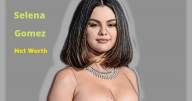 Selena Gomez's Net Worth 2020: Age, Height, Boyfriend, Birthday, Children, Earning & Revenue.