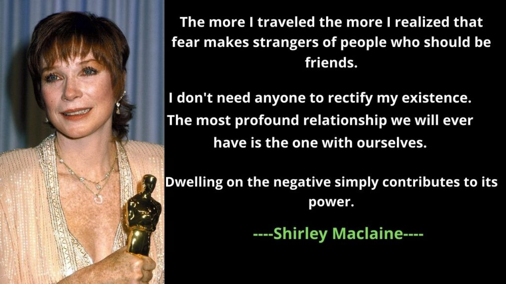 Shirley Maclaine's Quotes