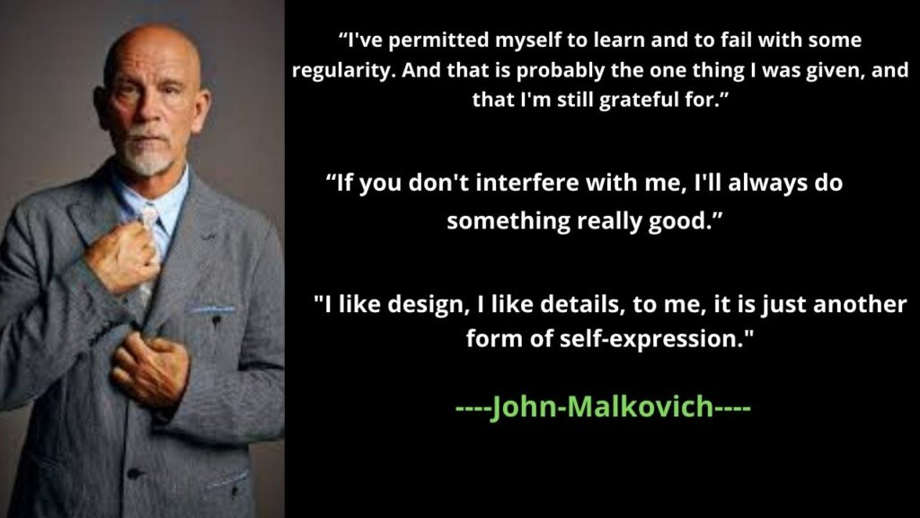 John Malkovich's Famous Quotes