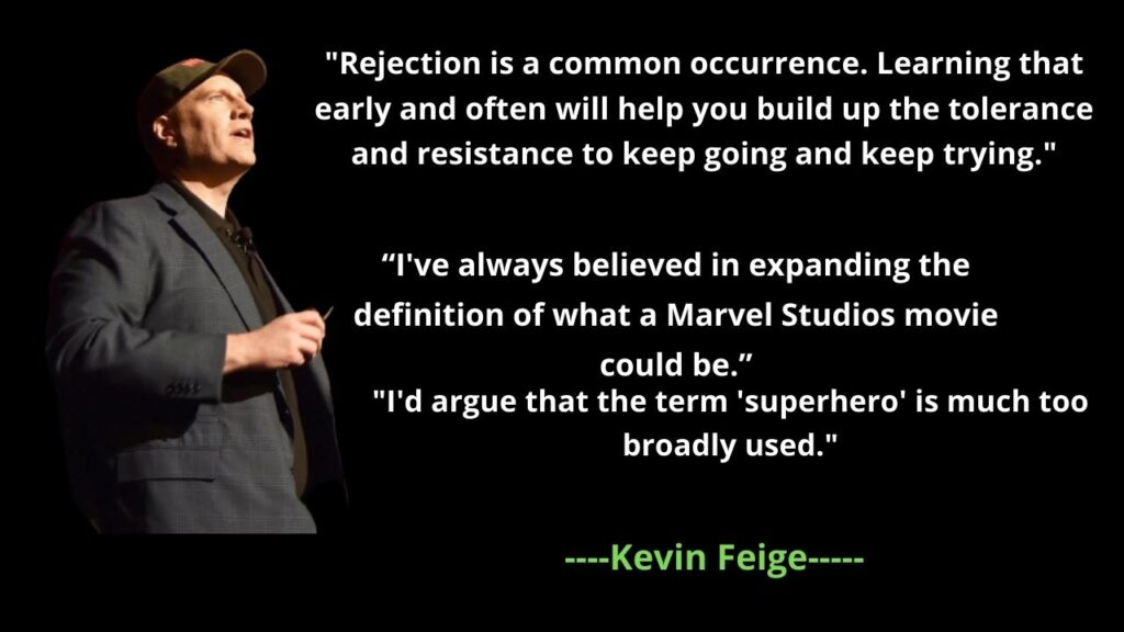 Kevin Feige's Famous Quotes