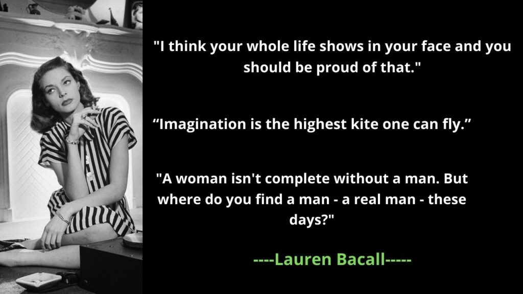 Lauren Bacall's famous quotes