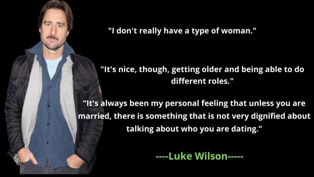 Luke Wilson's Famous Quotes