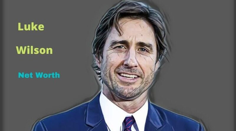 Luke Wilson's Net Worth in 2021 - How did Actor Luke Wilson earn his Net Worth?