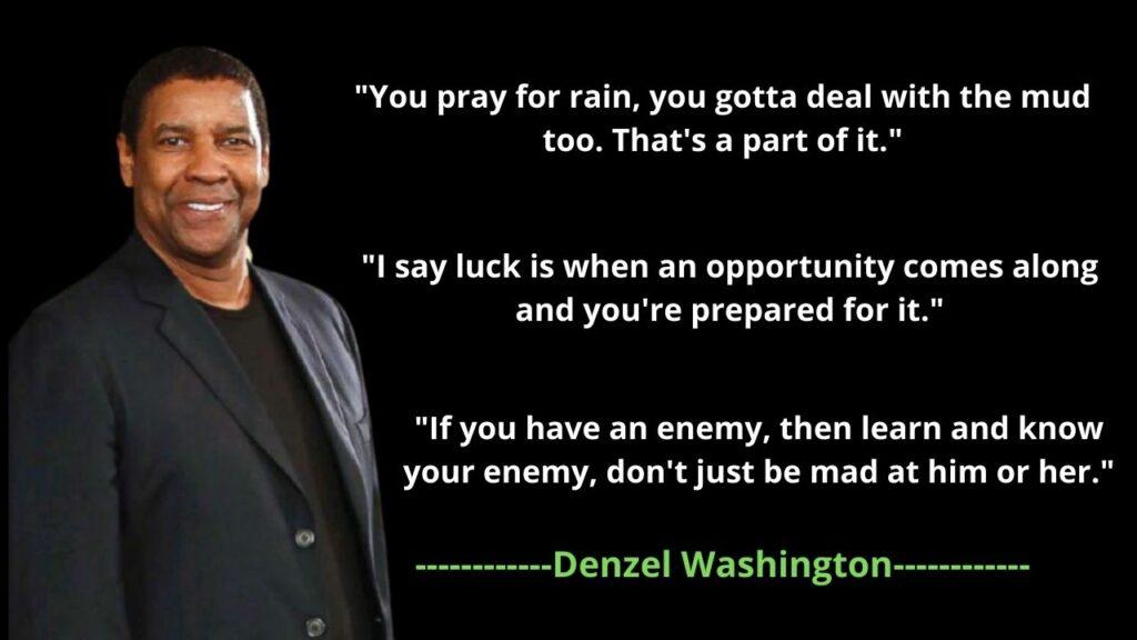 Denzel Washington's Quotes