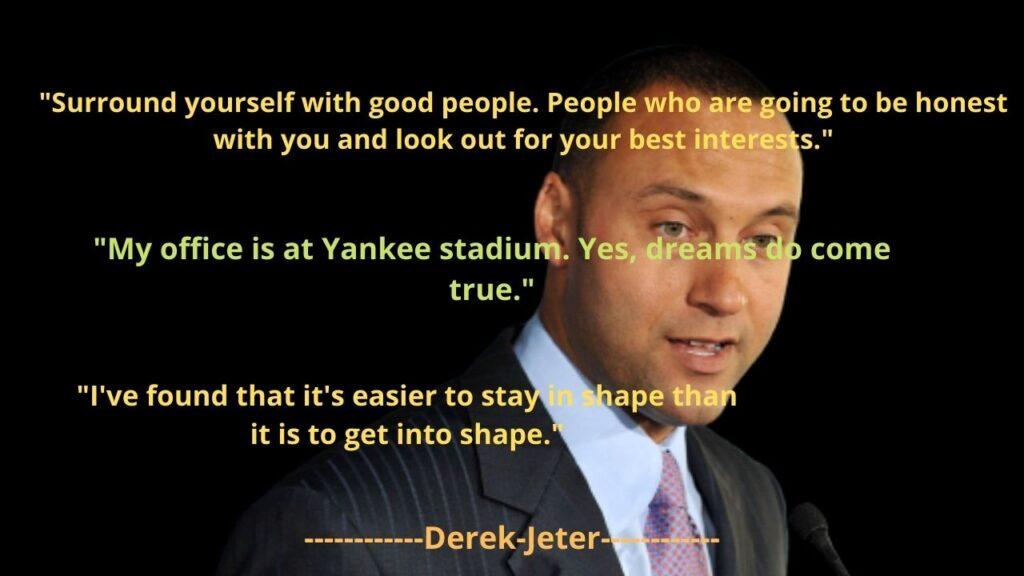 Derek Jeter's famous Quotes