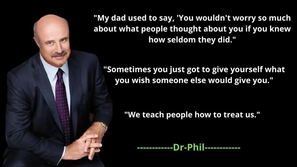 Dr. Phil's Net Worth 2021, Quotes, Age, Height, Family, Wife, Son