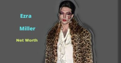 Ezra Miller's Net Worth in 2021 - How did actor Ezra Miller earn his Net Worth?