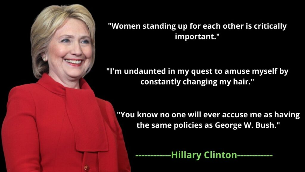 Hillary Clinton famous Quote