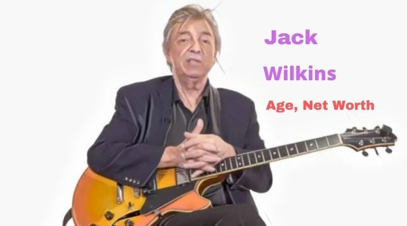 What is Jack Wilkins' Net Worth in 2021 and how does he make his money?