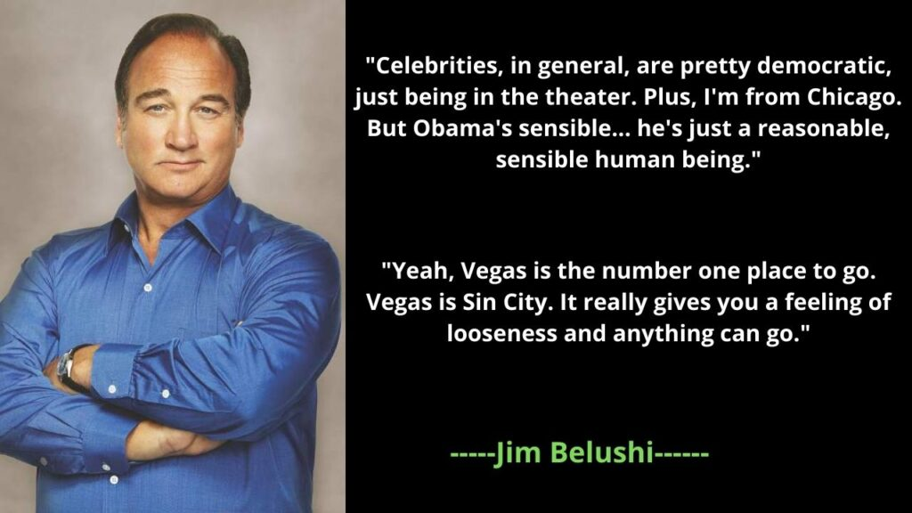Jim Belushi's Famous Quotes