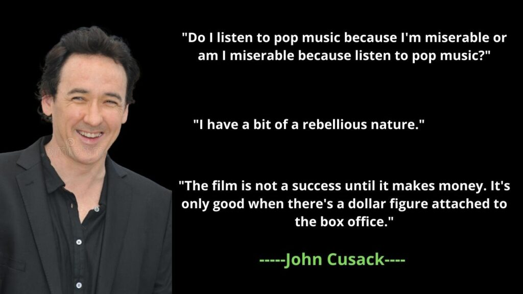 John Cusack's famous Quotes