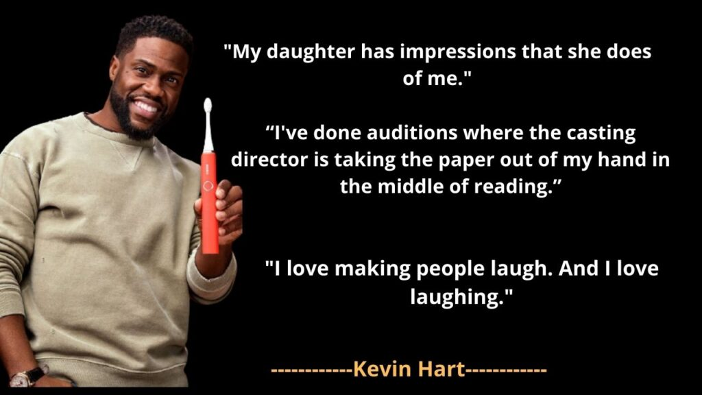 Kevin Hart's  famous Quotes
