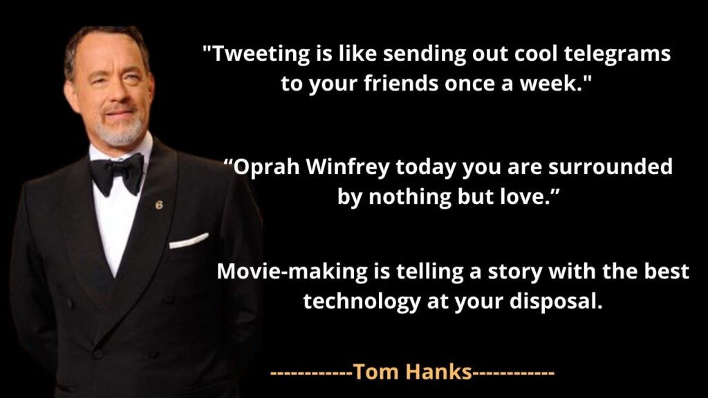 Tom Hanks' Famous Quotes