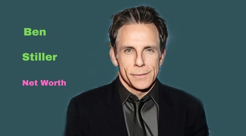 Ben Stiller's Net Worth in 2021 - Age, Height, Wife, Kids, Mom, Dad