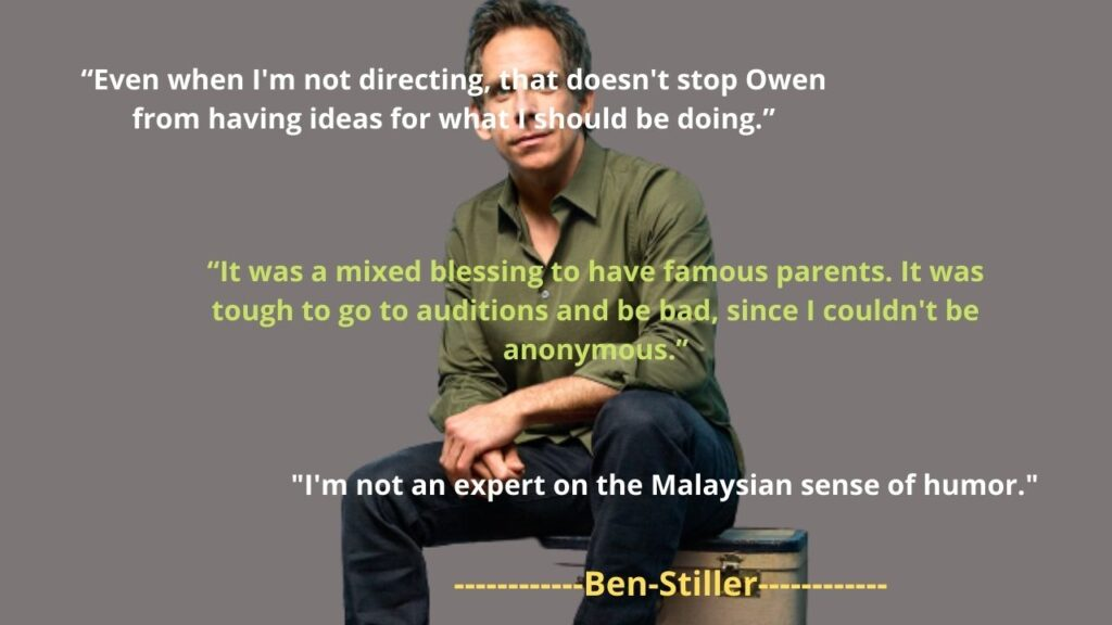 Ben Stiller's famous Quotes and saying
