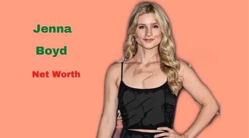 Jenna Boyd's Net Worth in 2021 - Age, Height, Boyfriend, Movies, Twitter, Instagram