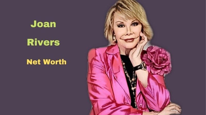 Joan Rivers' Net Worth: Age, Cause of Death, Height, Daughter, Husband