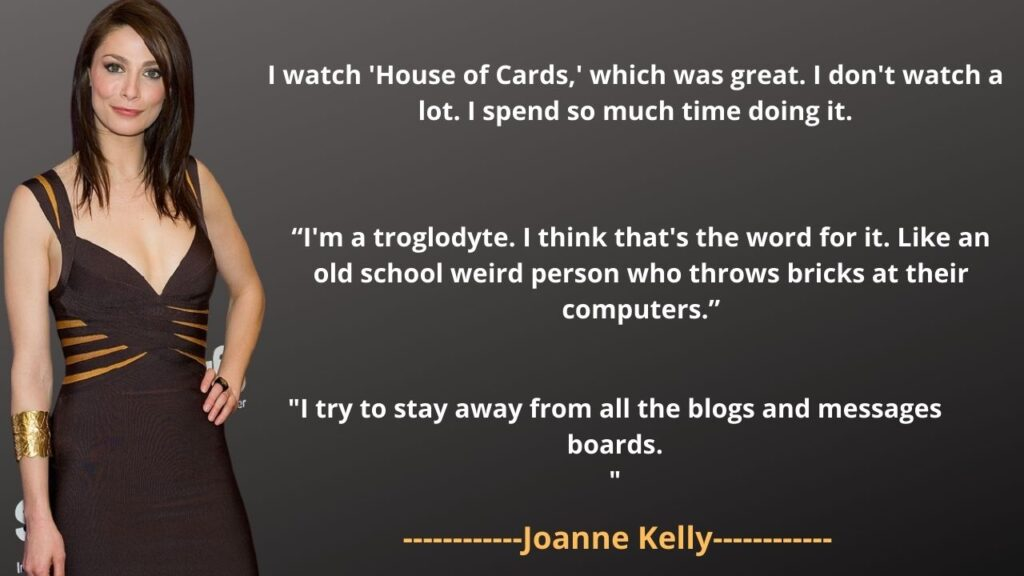 Joanne Kelly Top 5 Quotations