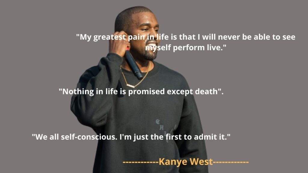 Kanye West famous Quotes