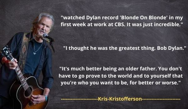 Kris Kristofferson Famous Quotes and Saying