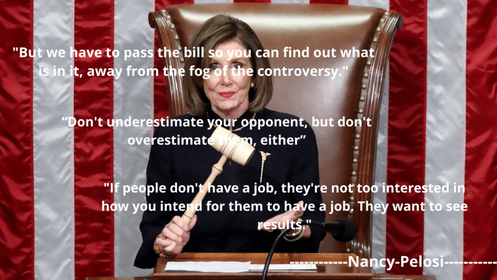 Nancy Pelosi Famous Quotes and Saying