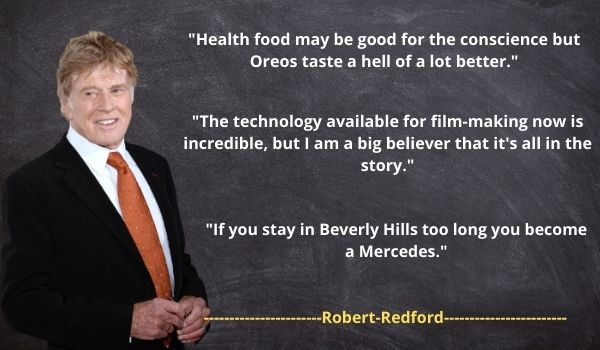 Robert Redford's Famous Quotes and Sayings