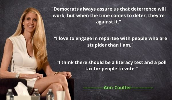 Ann Coulter's Political Quotes