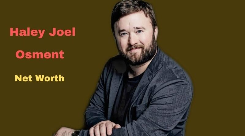 Haley Joel Osment's Net Worth in 2021 - How did Actor Haley Joel Osment Maintains his Worth?
