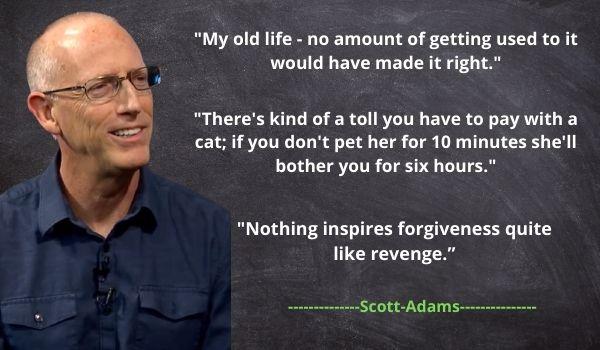 Top 5 Scott Adams' famous Quotes