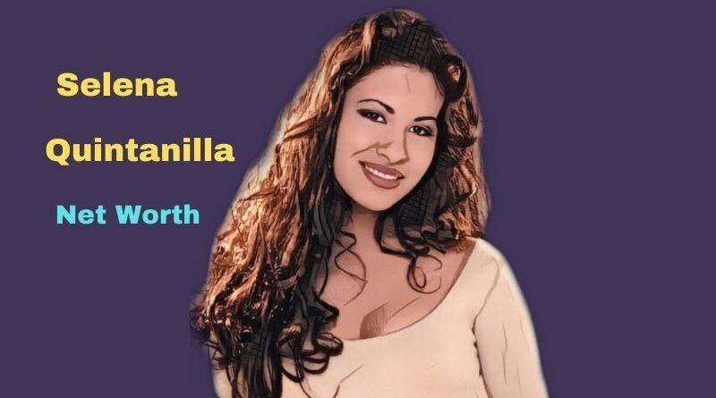 Selena Quintanilla's Net Worth, Height, Age, Family, Death, Killer