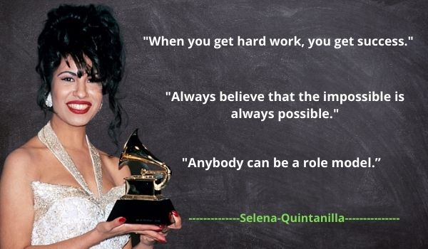 Famous Selena Quintanilla Quotes and Sayings