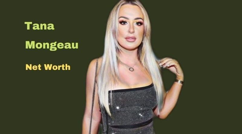 Tana Mongeau's Net Worth in 2021 - How did youtuber Tana Mongeau earn her Worth?