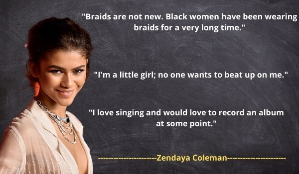 Zendaya's best Quotes and Saying