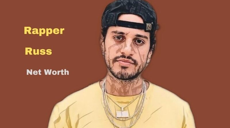 Rapper Russ' Net Worth in 2021 - How did Rapper Russ earn his Worth?