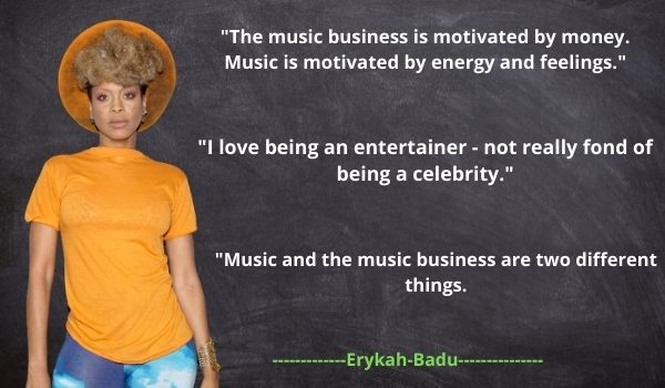 Erykah Badu's Quotes and Sayings