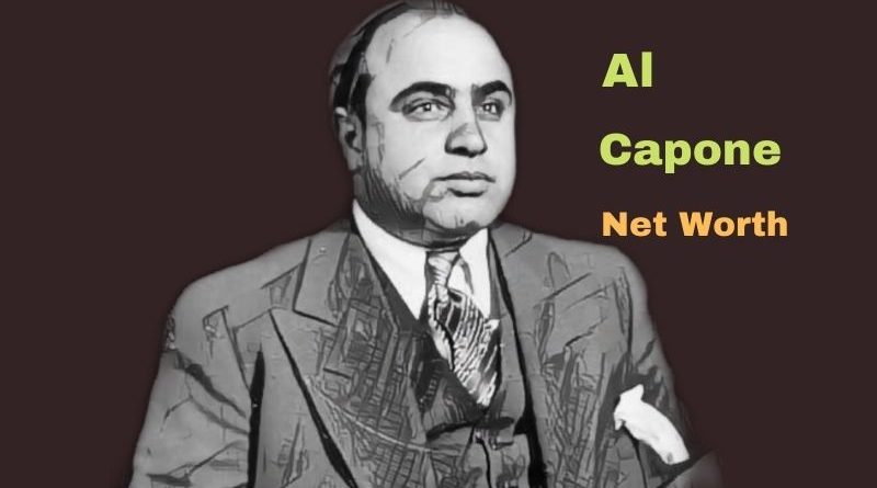 Al Capone's Net Worth: Age, Cause of Death, Height, Son, Wife