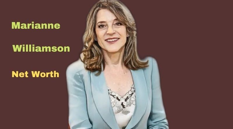 Marianne Williamson's Net Worth in 2021 - How did Author Marianne Williamson earn her money?
